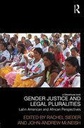 Cover of Gender, Justice and Legal Pluralities: Latin American and African Perspectives