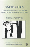Cover of A Relational Approach to Assisted Reproduction: Re-evaluating the Welfare of the Child Principle in Selecting Saviour Siblings