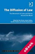 Cover of The Diffusion of Law: The Movement of Laws and Norms Around the World (eBook)