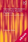 Cover of Consumer Protection and Online Auction Platforms: Towards a Safer Legal Framework (eBook)