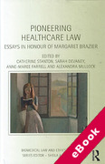 Cover of Pioneering Healthcare Law: Essays in Honour of Margaret Brazier (eBook)