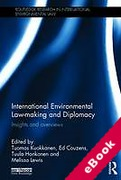 Cover of International Environmental Law-Making and Diplomacy: Insights and Overviews (eBook)