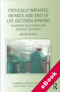 Cover of Critically Impaired Infants and End of Life Decision Making: Resource Allocation and Difficult Decisions (eBook)