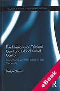 Cover of The International Criminal Court: Global Social Control in Late Modernity (eBook)