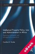 Cover of Intellectual Property Policy, Law and Administration in Africa (eBook)