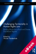 Cover of Challenging Territoriality in Human Rights Law: Foundational Principles for a Multi Duty-Bearer Human Rights Regime (eBook)