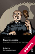 Cover of Graphic Justice: Intersections of Comics and Law (eBook)