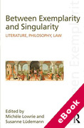 Cover of Between Exemplarity and Singularity: Literature, Philosophy, Law (eBook)
