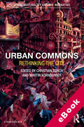 Cover of Urban Commons: Rethinking the City (eBook)