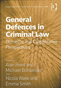 Cover of General Defences in Criminal Law: Domestic and Comparative Perspectives