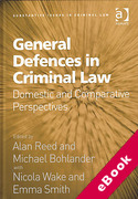 Cover of General Defences in Criminal Law: Domestic and Comparative Perspectives (eBook)
