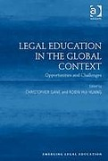 Cover of Legal Education in the Global Context: Opportunities and Challenges