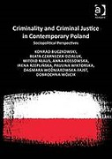 Cover of Criminality and Criminal Justice in Contemporary Poland: Sociopolitical Perspectives