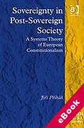 Cover of Sovereignty in Post-Sovereign Society: A Systems Theory of European Constitutionalism (eBook)