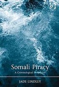 Cover of Somali Piracy: A Criminological Perspective