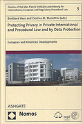 Cover of Protecting Privacy in Private International and Procedural Law and by Data Protection: European and American Developments