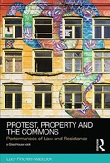 Cover of Protest, Property and the Commons: Performances of Law and Resistance