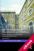 Cover of Gendered States of Punishment and Welfare: Feminist Political Economy, Primitive Accumulation and the Law (eBook)