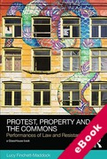 Cover of Protest, Property and the Commons: Performances of Law and Resistance (eBook)