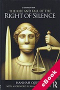Cover of The Rise and Fall of the Right of Silence (eBook)