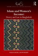 Cover of Islam and Women's Income: Dowry and Law in Bangladesh