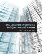 Cover of NEC3 Construction Contracts: 100 Questions and Answers