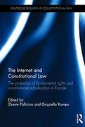 Cover of The Internet and Constitutional Law: The Protection of Fundamental Rights and Constitutional Adjudication in Europe