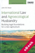 Cover of International Law and Agroecological Husbandry: Building Legal Foundations for a New Agriculture (eBook)