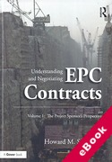 Cover of Understanding and Negotiating EPC Contracts Volume 1: The Project Sponsor's Perspective (eBook)