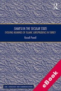 Cover of Shari'a in the Secular State: Evolving Meanings of Islamic Jurisprudence in Turkey (eBook)