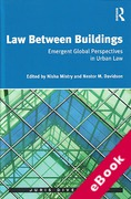 Cover of Law Between Buildings: Emergent Global Perspectives in Urban Law (eBook)