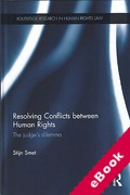 Cover of Resolving Conflicts between Human Rights: The Judge's Dilemma (eBook)
