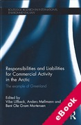 Cover of Responsibilities and Liabilities for Commercial Activity in the Arctic: The Example of Greenland (eBook)