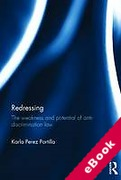 Cover of Redressing Everyday Discrimination: The Weakness and Potential of Anti-Discrimination Law (eBook)