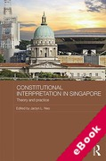 Cover of Constitutional Interpretation in Singapore: Theory and Practice (eBook)