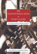 Cover of The Constitutional Value of Sunset Clauses: An Historical and Normative Analysis