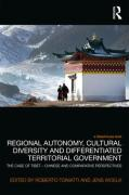 Cover of Regional Autonomy, Cultural Diversity and Differentiated Territorial Government: The Case of Tibet - Chinese and Comparative Perspectives