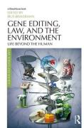 Cover of Gene Editing, Law, and the Environment: Life Beyond the Human