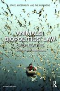 Cover of Animals, Biopolitics, Law: Lively Legalities