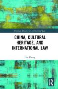 Cover of China, Cultural Heritage, and International Law