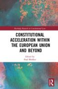 Cover of Constitutional Acceleration within the European Union and Beyond