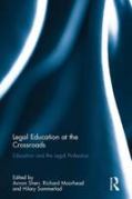 Cover of Legal Education at the Crossroads: Education and the Legal Profession