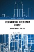 Cover of Countering Economic Crime in the UK, the USA and Australia: Laissez-Faire in Action?
