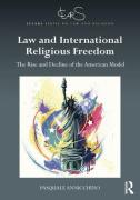 Cover of Law and International Religious Freedom: The Rise and Decline of the American Model