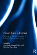 Cover of Human Rights in Business: Removal of Barriers to Access to Justice in the European Union