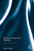 Cover of The Law of Duress and Necessity: Crime, Tort, and Contract