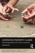 Cover of Contested Property Claims: What Disagreements Tell Us About Ownership