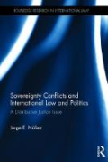 Cover of Sovereignty Conflicts and International Law and Politics: A Distributive Justice Issue