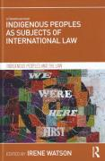 Cover of Indigenous Peoples as Subjects of International Law