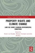 Cover of Property Rights and Climate Change: Land-use under changing environmental conditions
